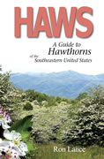 bookcover A Guide to Hawthorns of the Southeastern United States by Ron Lance