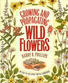 bookcover Growing and Propagating Wild Flowers by Harry R. Phillips