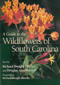 bookcover A Guide to the Wildflowers of South Carolina by Richard D. Porcher and Douglas A. Rayner